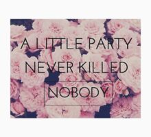 A Little party never killed nobody by DeclareIn