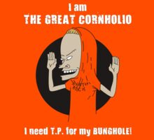 Beavis & Butthead … Cornholio (White text) by OliveB