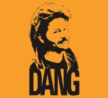 Joe Dirt … Dang by OliveB