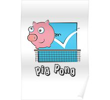 Pig Pong Poster