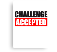 Challenge Accepted Text Logo Canvas Print