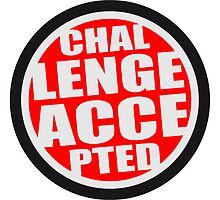 Challenge Accepted Logo by Style-O-Mat
