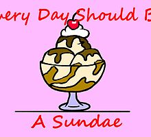 Every Day Should Be A Sundae by Noel Elliot