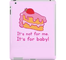 It's not for me it's for BABY! cute maternity design iPad Case/Skin