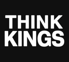 Think Kings minimal tee invert by geniuscondition