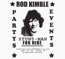 Rod Kimble For Hire by poorlydesigns