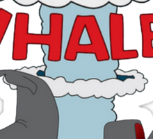 Nuke The Whales! Sticker