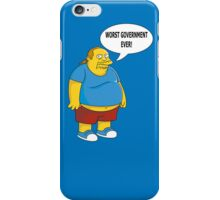 Worst Government Ever! iPhone Case/Skin