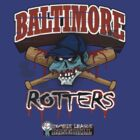 The Baltimore Rotters - Zombie League Baseball by johnmarinville