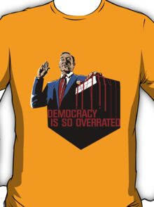 Democracy Is So Overrated (Red Blood) T-Shirt