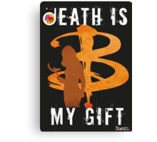 BUFFY: DEATH IS MY GIFT Canvas Print