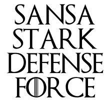 Sansa Stark Defense Force by Alyssa Taylor