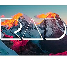 RAD MOUNTAINS Photographic Print