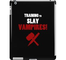Training to Slay Vampires! iPad Case/Skin