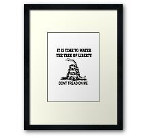 Don't Tread on Me - Time to water the tree of liberty Framed Print