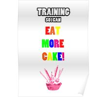Training So I Can Eat More Cake! Poster