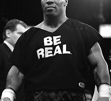 Be Real - Mike Tyson by printandroll