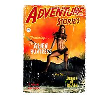 Adventure Stories the Alien Huntress Photographic Print