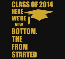 Started From The Bottom- Class Of 2014 by 4season