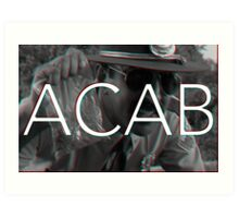 ACAB - Don't touch my weed ! Art Print