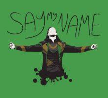 Say My Name! by inkgeek