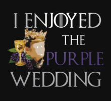 I enjoyed the purple wedding - game of thrones by FandomizedRose