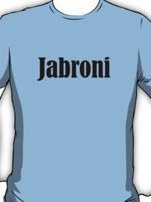jabroni T-Shirt