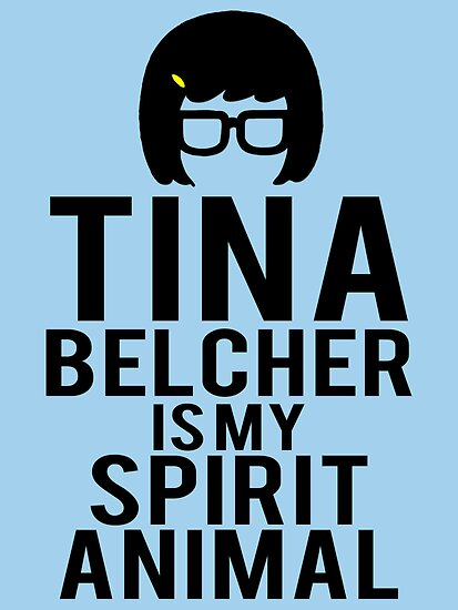Tina Spirit Animal by designsbymegan