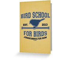 Bird School for Birds Greeting Card