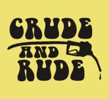 Crude and Rude - Halliburton Teen by SwiftWind