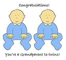 Congratulations you're a Grandparent to twin boys. by KateTaylor