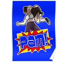Pam! Poster