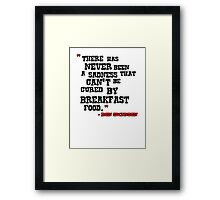 Ron - Breakfast Food Framed Print