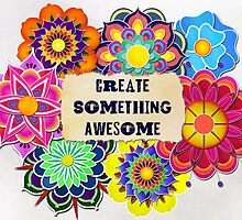 Create Something... by Chrissy  Hoff Hudson