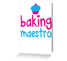 Baking Maestro Greeting Card