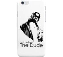 DUDE iPhone Case/Skin