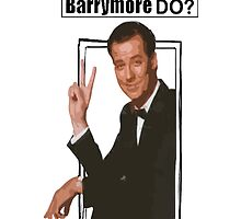 What Would Barrymore Do? by JoelCortez