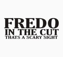 FREDO IN THE CUT THATS A SCARY SIGHT T-Shirts by RoyalCrew