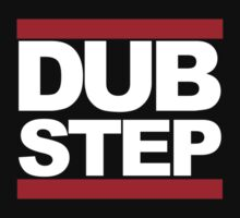Dubstep - RUN DMC Style White Logo by teezie