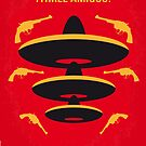 No285 My Three Amigos minimal movie poster by Chungkong
