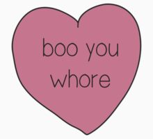 Boo You Whore Mean Girls Heart by annaw9954