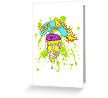 Love Your Brain Greeting Card