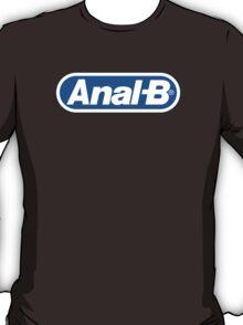 Anal-B T-Shirt