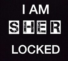 I am sher-locked by Madamesophine