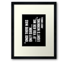 Once there was only dark... Framed Print