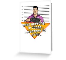 What Happens In Vegas... Greeting Card