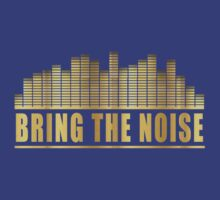 bring the noise t-shirt by verde57