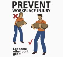 Workplace Safety  by Tauna