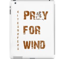 Kitesurfers Pray for Wind iPad Case/Skin