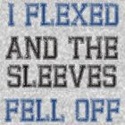 Flexed and the sleeves fell off #1 - light shirt by slitheenplanet